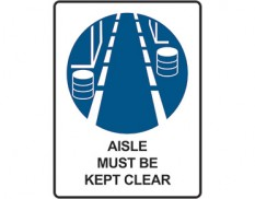 Mandatory safety sign - aisle must be kept clear