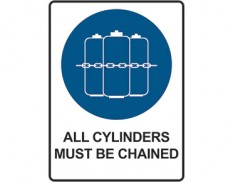 Mandatory safety sign - all cylinders must be chained