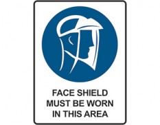 Mandatory safety sign - face shield must be worn in this area