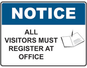 Notice sign - all visitors must register at office - icon