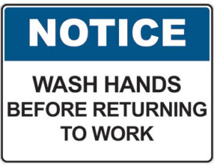 Wash hands sign - wash hands before returning to work