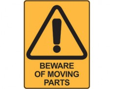 Warning safety sign - beware of moving parts