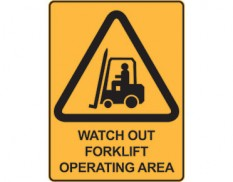 Warning safety sign - watch out forklift operating area