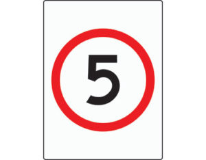 Speed limit sign - 5km per hour