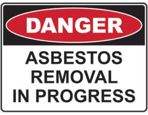 Danger asbestos removal in progress - safety sign
