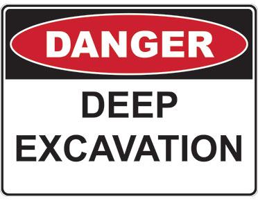 Danger Sign Deep Excavation Global Spill Safety