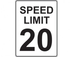 Facilities management - speed limit 20 sign