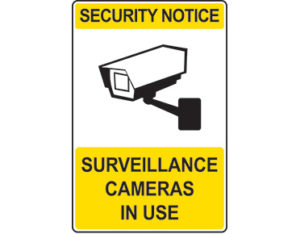 Security sign - security notice surveillance cameras in use