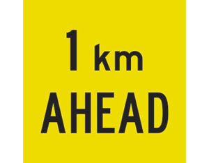 1km ahead sign - multi-message sign