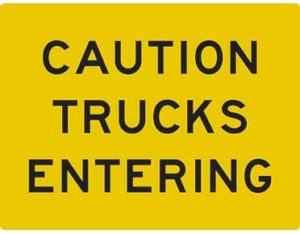 Caution trucks entering