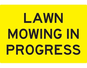 swing stand sign lawn mowing in progress