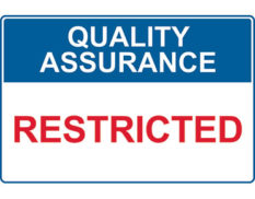 Restricted quality sign