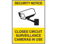 Closed circuit security sign