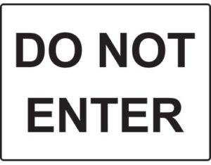 Do not enter facilities sign