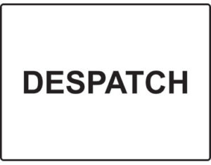 Despatch sign
