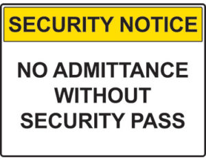 No admittance security sign