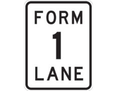 Form one lane sign - class 1 retroreflective Australian standard aluminium or metal guide sign. Features white curved-edge rectangle background