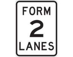 Form two lanes sign - class 1 retroreflective Australian standard aluminium or metal guide sign. Features white curved-edge rectangle background