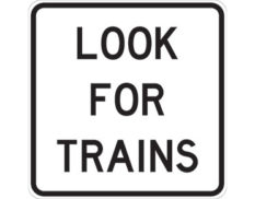 Look for trains sign - class 1 retroreflective Australian standard aluminium or metal guide sign. Features white curved-edge rectangle background