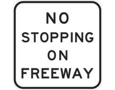 No stopping on freeway sign - class 1 retroreflective Australian standard aluminium or metal guide sign. Features white curved-edge rectangle background