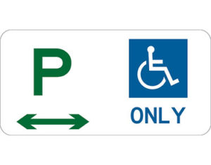 User limitations disability parking sign - class 1 retroreflective Australian standard aluminium or metal parking sign