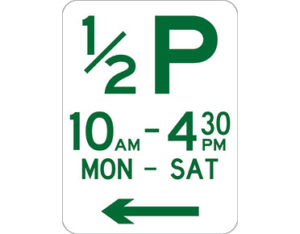 Hour parking sign - class 1 retroreflective Australian standard aluminium or metal parking sign