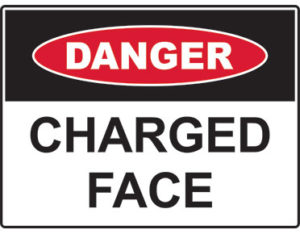charged face sign