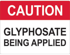 Glyphosate sign - facilities signage from Global Spill Control