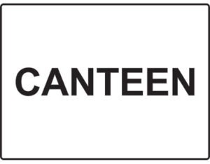 Canteen sign - facilities signage from Global Spill Control
