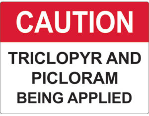 Triclopyr picloram sign - facilities signage from Global Spill Control