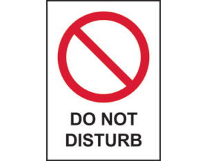 Do not disturb sign - facilities signage from Global Spill Control