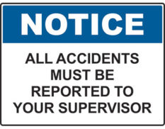 Accident report notice sign Australian made by Global Spill Control
