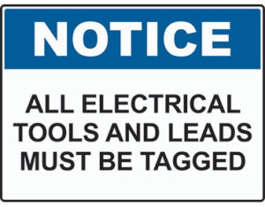Electrical tools notice sign is Australian made by Global Spill Control