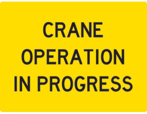 Crane operation swing stand sign is Class 1 retroreflective