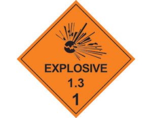 Class 1.3 explosive goods sign Australian Made - Global Spill Control