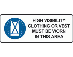 High visibility clothing sign by Australian Standards - Global Spill Control