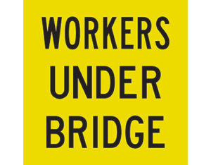 workers under bridge sign
