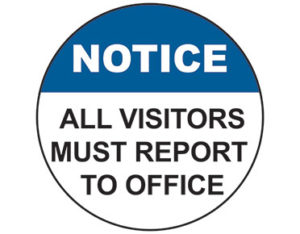 all visitors must report to office floor decal