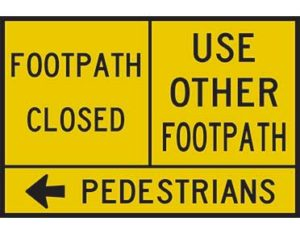 footpath closed with instructions - left arrow