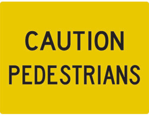 Cation pedestrians sign
