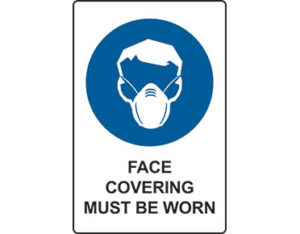 Face covering must be worn