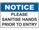 Please sanitise hands prior to entry sign