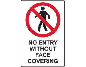 No Entry without face covering sign