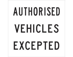 Authorised vehicles excepte